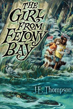 The Girl from Felony Bay book image