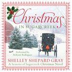 Christmas in Sugarcreek Downloadable audio file UBR by Shelley Shepard Gray