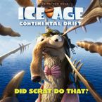 ice-age-continental-drift-did-scrat-do-that