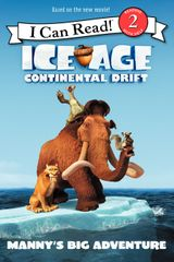 Ice Age: Continental Drift: Manny's Big Adventure