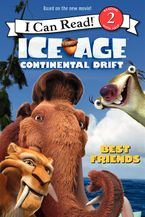 Ice Age: Continental Drift: Best Friends