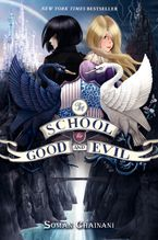 The School for Good and Evil Hardcover  by Soman Chainani