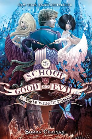 The School for Good and Evil #2: A World without Princes book image