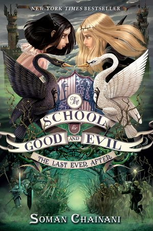 The School for Good and Evil #3: The Last Ever After book image