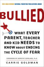 Bullied Paperback  by Carrie Goldman