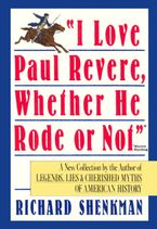 i-love-paul-revere-whether-he-rode-or-not