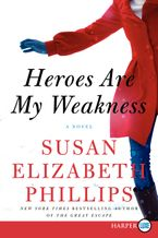 Heroes Are My Weakness Paperback LTE by Susan Elizabeth Phillips