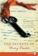 The Secrets of Mary Bowser Paperback LTE by Lois Leveen
