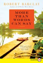 More Than Words Can Say Paperback LTE by Robert Barclay
