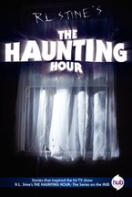 The Haunting Hour TV Tie-in Edition eBook  by R.L. Stine