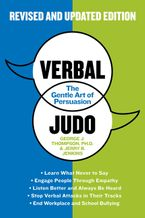 Verbal Judo, Second Edition Paperback  by George J. Thompson PhD