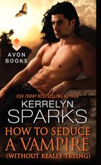 How to Seduce a Vampire (Without Really Trying) Paperback  by Kerrelyn Sparks