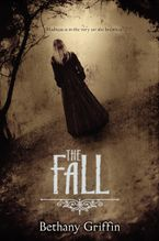 The Fall Hardcover  by Bethany Griffin