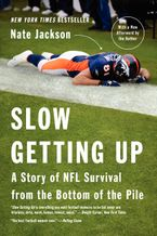 Slow Getting Up Paperback  by Nate Jackson