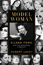 Model Woman Hardcover  by Robert Lacey