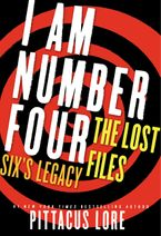 I Am Number Four: The Lost Files: Six's Legacy eBook DGO by Pittacus Lore