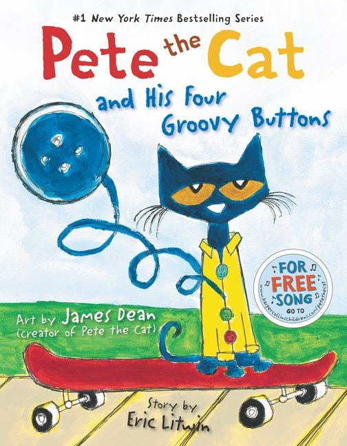 Pete the Cat and His Four Groovy Buttons - Eric Litwin - Hardcover
