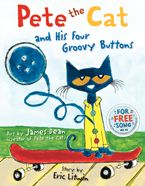 Pete the Cat and His Four Groovy Buttons Hardcover  by Eric Litwin