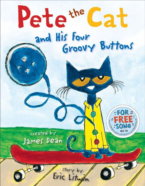 Pete the Cat and His Four Groovy Buttons - Eric Litwin - E-book