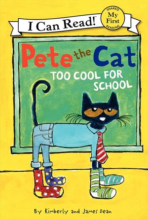 Pete the Cat: Too Cool for School book image