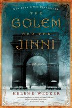 The Golem and the Jinni Paperback  by Helene Wecker