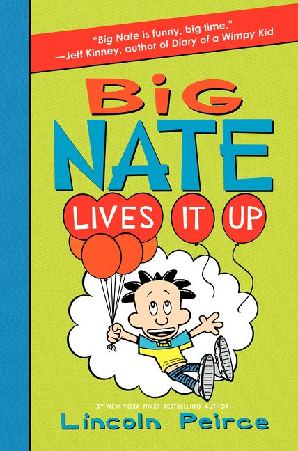 Big Nate Lives It Up - Lincoln Peirce - Hardcover-7351