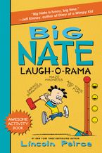 Big Nate Laugh-O-Rama Paperback  by Lincoln Peirce