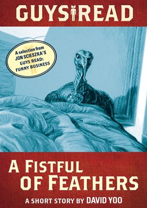 Guys Read: A Fistful of Feathers book image