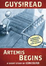 Guys Read: Artemis Begins