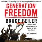 Generation Freedom Downloadable audio file UBR by Bruce Feiler