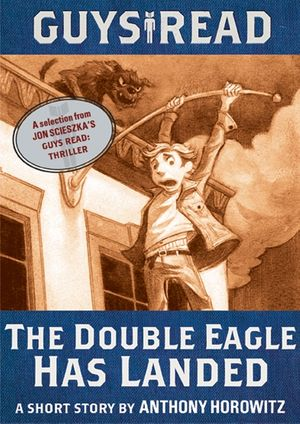 Guys Read: The Double Eagle Has Landed book image