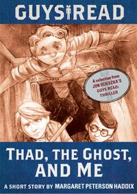 guys-read-thad-the-ghost-and-me