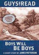 Guys Read: Boys Will Be Boys