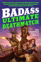 Badass: Ultimate Deathmatch Paperback  by Ben Thompson