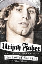 The Laws of the Ring Hardcover  by Urijah Faber