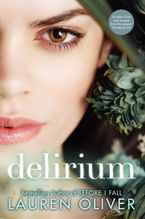 Delirium: The Special Edition Hardcover  by Lauren Oliver