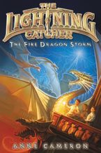 Fire Dragon Storm, The Hardcover  by Anne Cameron