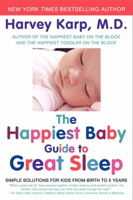 the happiest baby guide to great sleep harvey karp paperback