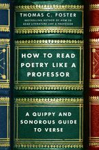 how-to-read-poetry-like-a-professor