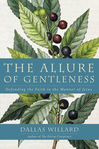 the-allure-of-gentleness