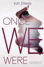 Once We Were Hardcover  by Kat Zhang