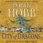 City of Dragons Downloadable audio file UBR by Robin Hobb