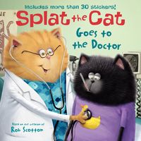 splat-the-cat-goes-to-the-doctor