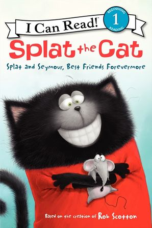 Splat the Cat: Splat and Seymour, Best Friends Forevermore