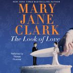 The Look of Love Downloadable audio file UBR by Mary Jane Clark