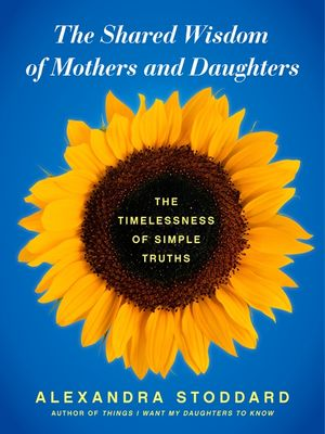 The Shared Wisdom of Mothers and Daughters book image