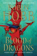 Blood of Dragons Hardcover  by Robin Hobb