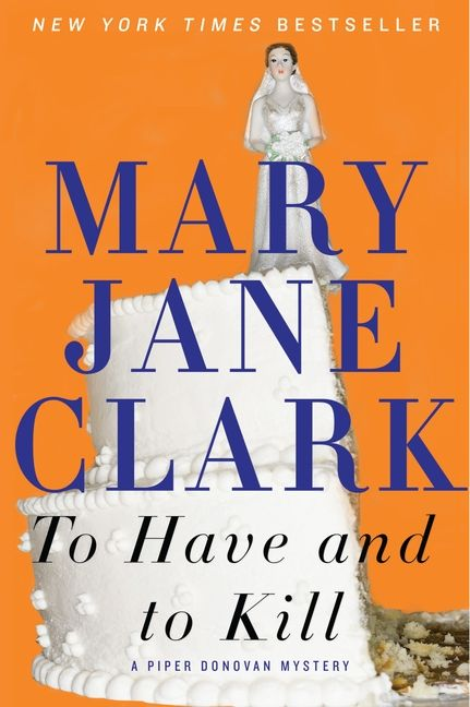 To Have And To Kill Mary Jane Clark Paperback