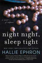 Night Night, Sleep Tight Hardcover  by Hallie Ephron
