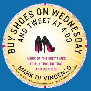 Buy Shoes on Wednesday and Tweet at 4:00 book image